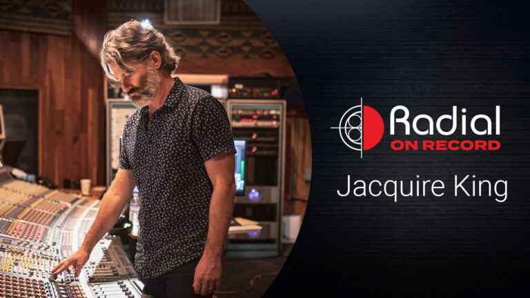 Radial on Record | Jacquire King